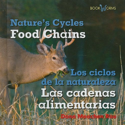 Food Chains / Las cadenas alimentarias (Bookworms: Nature's Cycles/ Bookworms: Los ciclos de la naturaleza) (English and Spanish Edition) ebook