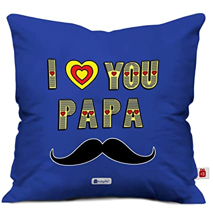 Indigifts Father Birthday Gifts I Love You Papa Beautiful Cushion Cover 12x12 Inches With Filler Blue