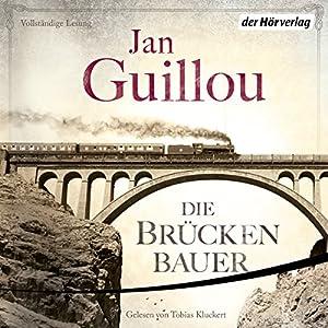 Die Brückenbauer (Die Brückenbauer 1) Hörbuch