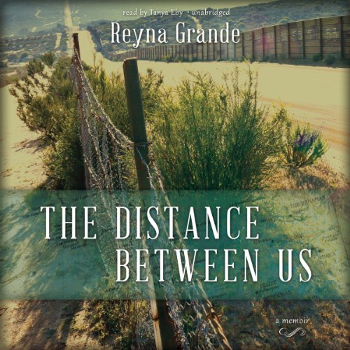 The Distance Between Us: A Memoir by Blackstone Audio, Inc.