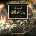 Tallarn: Ironclad: The Horus Heresy Audiobook by John French Narrated by Jonathan Keeble