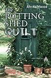 quilt book fiction - The Potting Shed Quilt (Colebridge Community)