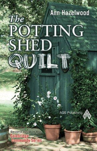 (The Potting Shed Quilt (Colebridge Community))