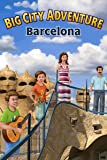 Big City Adventure: Barcelona [Download]