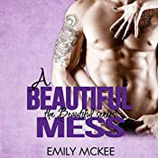 A Beautiful Mess: The Beautiful Series, Book 2 | Emily McKee