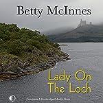 Lady on the Loch | Betty McInnes