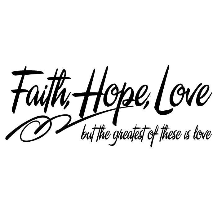 ZSSZ Faith Hope Love but The Greatest of These is Love - 1 Corinthians 13:13 Vinyl Wall Decal Christian Quotes Room Decoration Bible Scripture Verse Wall Art