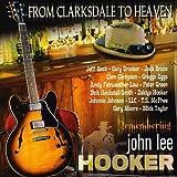 From Clarksdale To Heaven - Remembering J.L.Hooker