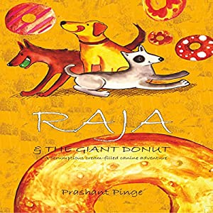 Raja & the Giant Donut Audiobook