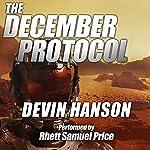 The December Protocol   Devin Hanson