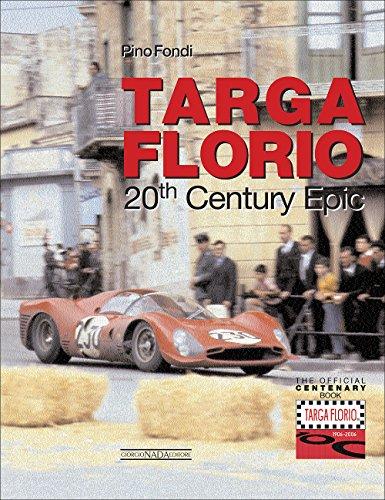 (Targa Florio a 20th Century Epic: The Centenary Official Book)