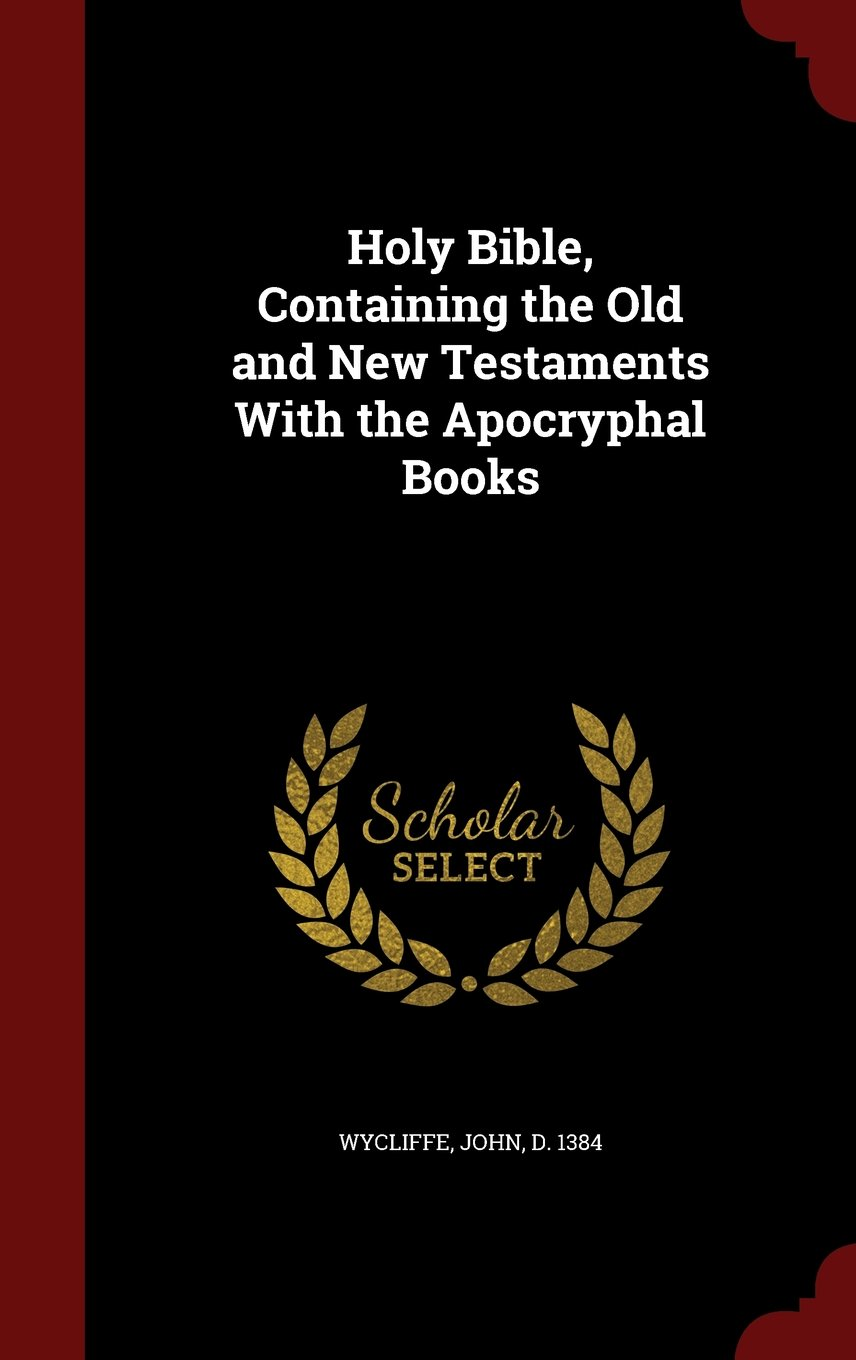 Holy Bible, Containing the Old and New Testaments With the Apocryphal Books pdf epub
