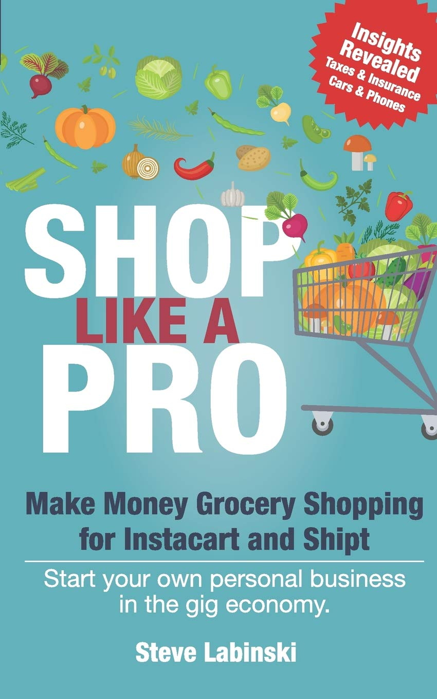 Shop Like a Pro: Make Money Grocery Shopping for Instacart