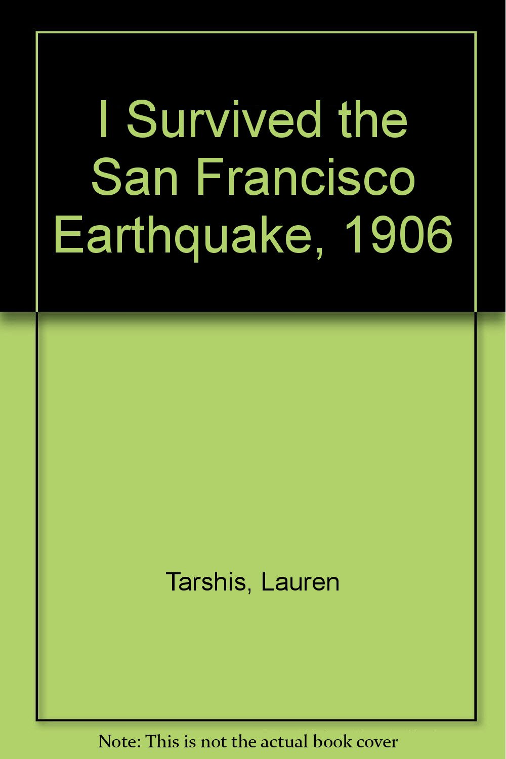 Read Online I Survived the San Francisco Earthquake, 1906 ebook