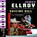 Suicide Hill Audiobook by James Ellroy Narrated by L. J. Ganser