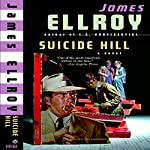 Suicide Hill | James Ellroy