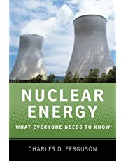 Nuclear Energy: What Everyone Needs to Know