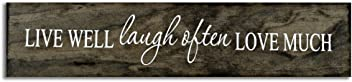 eThought Inspirational Sign - Live Well, Laugh Often, Love Much - Made in The USA - 3.5 x16 inches