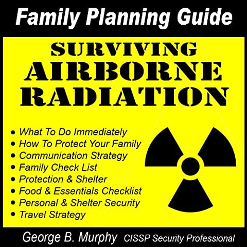 Family Planning Guide: Surviving Airborne Radiation (Nuclear Bomb Shelter)