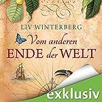 Vom anderen Ende der Welt | Liv Winterberg