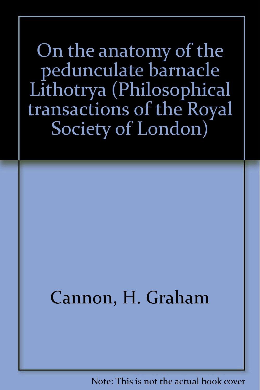 On The Anatomy Of The Pedunculate Barnacle Lithotrya Amazon H