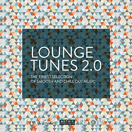 Lounge Tunes 2.0 (The Finest S...