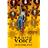 The Little Voice: A rebellious novel