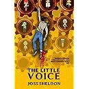 The Little Voice: A rebellious novel