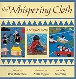 Whispering Cloth, Pegi Deitz Shea, 0613012534