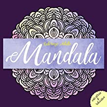 Coloriage Adulte Mandala: antistress et relaxation