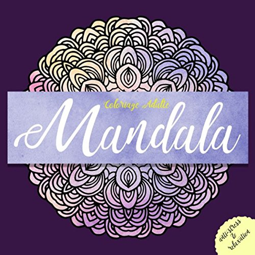 Coloriage Adulte Mandala: antistress et relaxation Broché – 23 janvier 2018 Vit Hansen Independently published 1976979595
