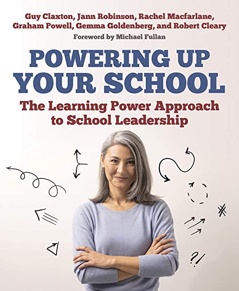 Powering Up Your School: The Learning Power Approach to ...