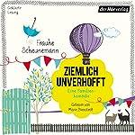 Ziemlich unverhofft | Frauke Scheunemann