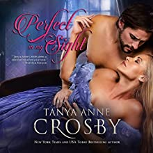 Perfect in My Sight: Redeemable Rogues, Book 4 Audiobook by Tanya Anne Crosby Narrated by Braden Wright