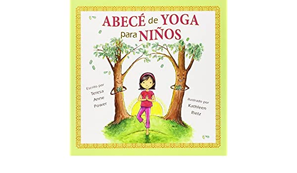 Abece de Yoga para Ninos Spanish Edition by Power, Teresa ...