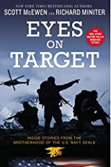 Eyes on Target: Inside Stories from the Brotherhood of the U.S. Navy SEALs Paperback