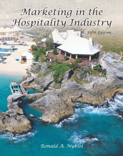 Marketing in the Hospitality Industry with Answer Sheet (AHLEI) (5th Edition) (AHLEI - Hospitality Sales and Marketing) (Social Media Marketing Hotel)
