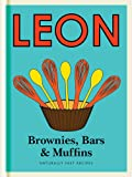 Little Leon: Brownies, Bars & Muffins: Naturally Fast Recipes (Little Leons)