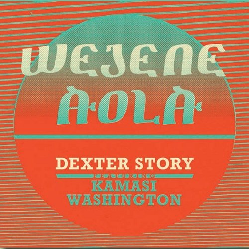 Wejene Aloa (feat Kamasi Washington) [Vin