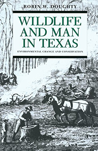 (Wildlife and Man in Texas: Environmental Change and)