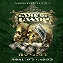 The Game of GWOP Audiobook by Trae Macklin Narrated by  Mr. Gates