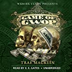 The Game of GWOP | Trae Macklin