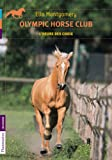 Olympic horse club, Tome 4 : L'heure des choix