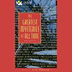 The Greatest Mysteries of All Time, Volume 6   Wilkie Collins,C. P. Donnell,John Collier,Edith Wharton,James Thurber,Melville D. Post,Aldous Huxley