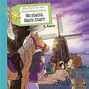 Wo steckt Black Star? (Ein Fall für die Pony-Kommissare 3) Hörbuch