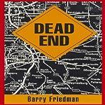 Dead End | Barry Friedman