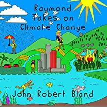 Raymond Takes On Climate Change