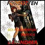 Forgotten: Sci-fi Erotic Adventure | Derendrea