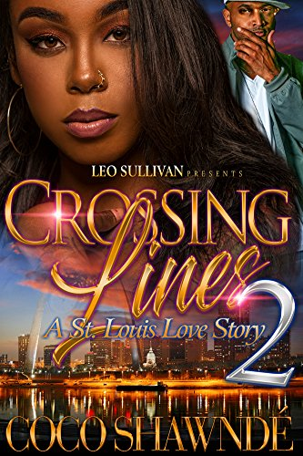 Crossing Lines 2: A St. Louis Love Story