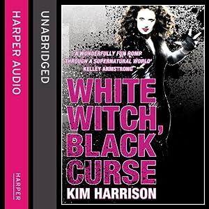 Rachel Morgan: The Hollows (7) - White Witch, Black Curse Hörbuch
